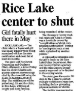 newspaper article rice lake center to shut