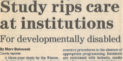 newspaper article: study rips care at institutions