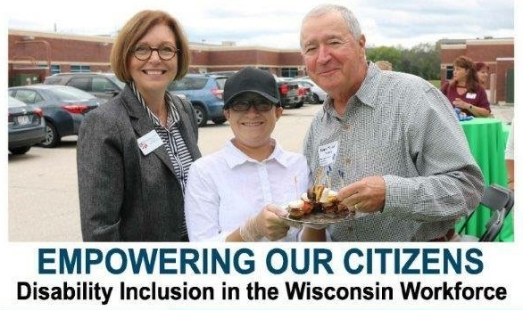 Photo of parents with a young worker and caption: Empowering Our Citizens - Disability Inclusion in the Wisconsin Workforce